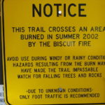 Warning about hazards brought on by the Biscuit Fire